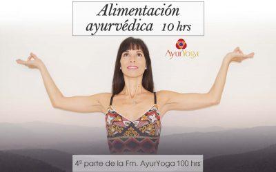 Alimentación Ayurvédica (FM. en AyurYoga®) 10 hrs
