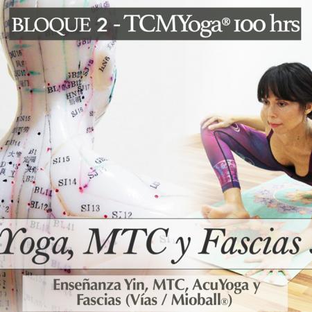 Yin Yoga, MTC y Fascias 50 hrs  (Bloque 2 – Fm. TCMYoga®)