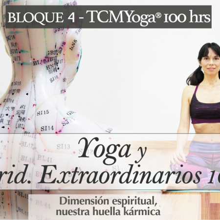 XMYoga- Mer. Extraordinarios 10 hrs  (Bloque 4- Fm.TCMYoga®)