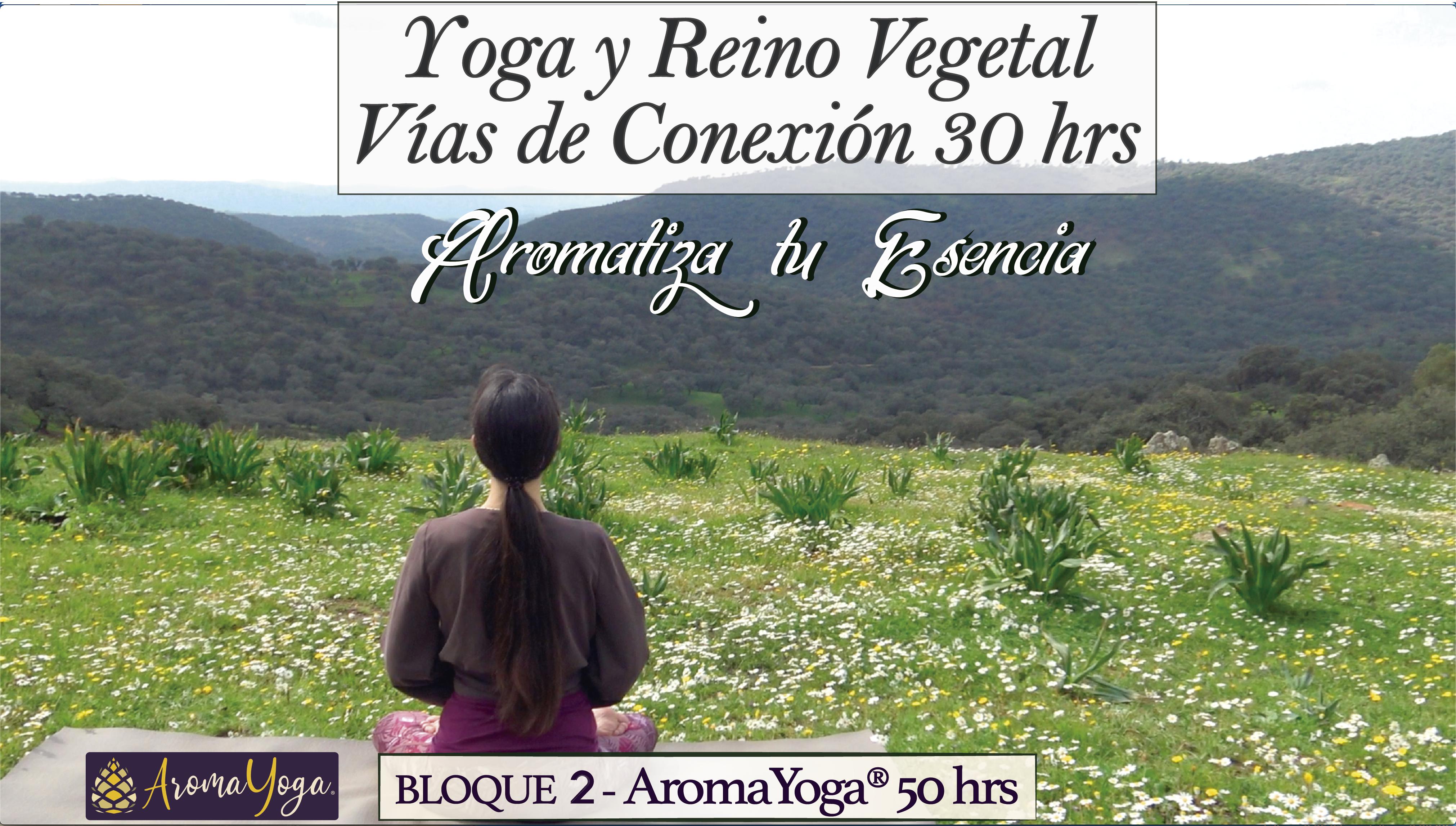 Yoga y Reino Vegetal. Vías 30